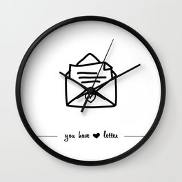 you have love letter Wall Clock