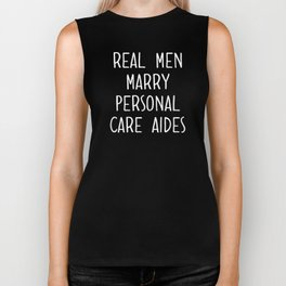 Real Men Marry Personal Care Aides Funny Presents tee Biker Tank