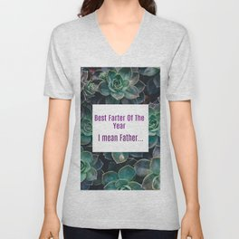 Best Farter Of The Year..I mean Father Succulent Art Unisex V-Neck