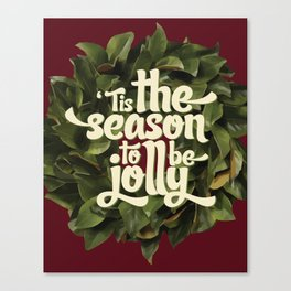 Tis the season to be jolly - holiday quote - christmas - instant download - seasonal - wall decor -  Canvas Print