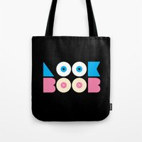 boobs Tote Bags featuring look at boobs! by ragno design