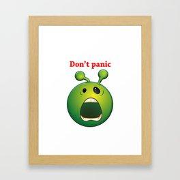 Don't panic alien Framed Art Print
