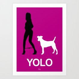 YOLO #1 Art Print