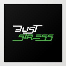 Bust Stress Workout Gym Canvas Print