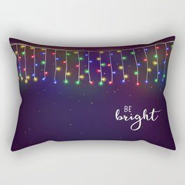 Be bright #2 Rectangular Pillow