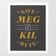 File Size Awareness Art Print