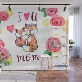 I love you mom Wall Mural
