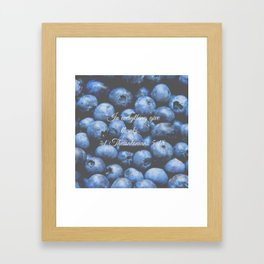 In everything give thanks. Bible Verse. Blueberries Framed Art Print