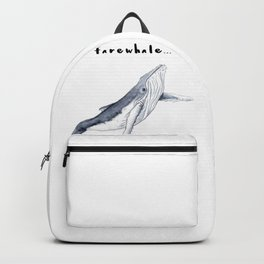Farewhale Humour Whale Farewell Goobye design Backpack