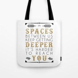 Spaces Tote Bag