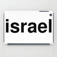 israel iPad Cases featuring israel by linguistic94