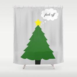 Fuck Off Christmas (Less Festive) Shower Curtain