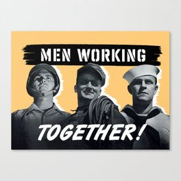 Men Working Together -- World War II Canvas Print