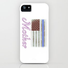Mother Thin Blue Line Police Officer Family iPhone Case