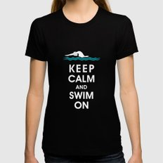 Keep Calm and Swim On (For the Love of Swimming) Black Womens Fitted Tee SMALL