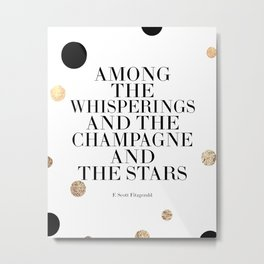 Champagne Quote,Celebrate Life,F Scott Fitzgerald,Quote Prints,Bar Decor,Wedding Anniversary Metal Print