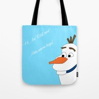 olaf Tote Bags featuring Olaf by Dewdroplet
