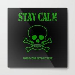 Stay Calm Pirate Flag Metal Print