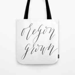 Oregon Grown Tote Bag