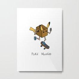 Poke Mongo! Metal Print