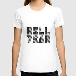 Hell Yeah motivational black and white yeh modern typographic quote poster canvas wall home decor T-shirt