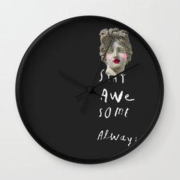 STAY AWE SOME Wall Clock
