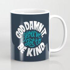 Be Kind. Mug