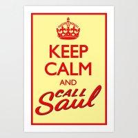 Keep Calm and Call Saul Art Print