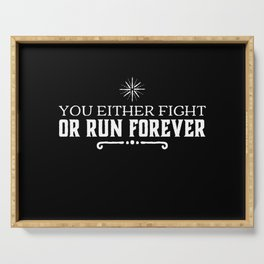 Fight Or Run Serving Tray