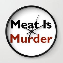 Meat Is Murder Wall Clock