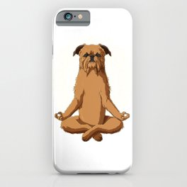 Brussels Griffon Dog meditate iPhone Case