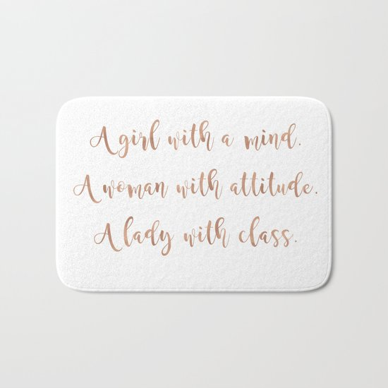 A girl, a woman and a lady - rose gold Bath Mat