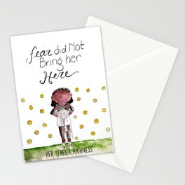 Her Serena Highness:Fear Did Not Bring Her Here Stationery Cards