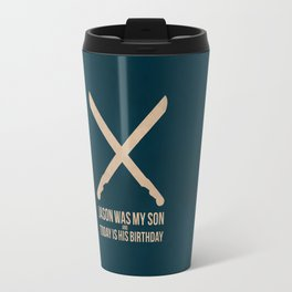 Jason Was My Son Travel Mug