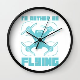 I'd Rather Be Flying Wall Clock