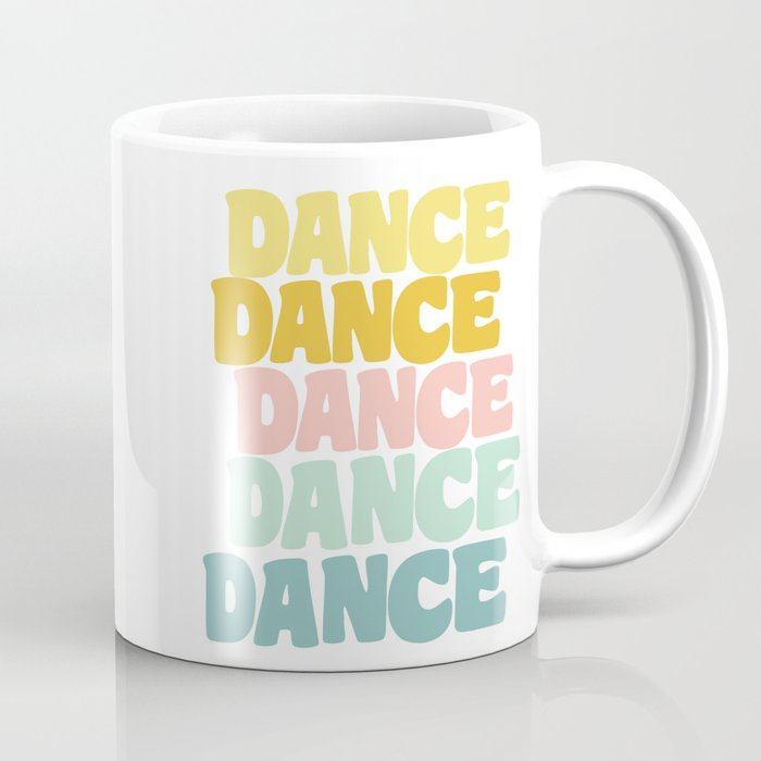 Dance in Candy Pastel Lettering Coffee Mug