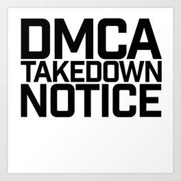 DMCA Art Print
