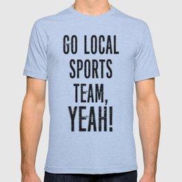 Local Sports, YEAH! T-shirt