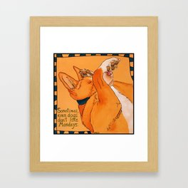 Sometimes even dogs don't like Mondays Framed Art Print