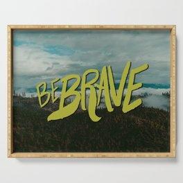 Be Brave - Adventure Landscape Serving Tray