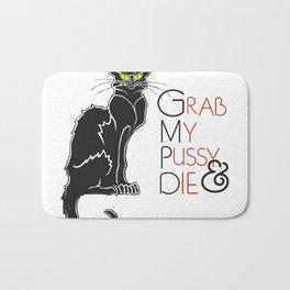 Grab My Pussy & Die Bath Mat
