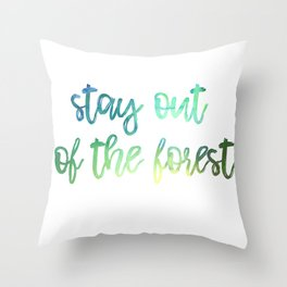 Stay out of the Forest Watercolor Throw Pillow