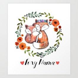 Foxy Mama Art Print