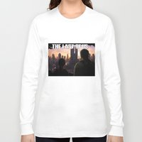 the last of us Long Sleeve T-shirts featuring The Last of Us by Icemanire