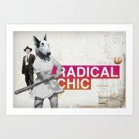 Radical Chic Art Print