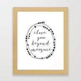 love you beyond measure Framed Art Print