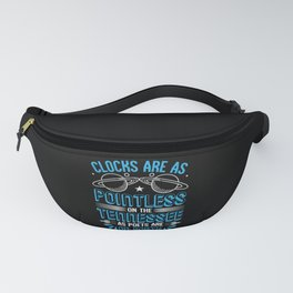 Clocks are as pointless on the Tennessee Fanny Pack