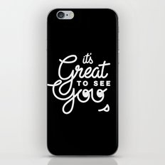 Great To See You iPhone & iPod Skin