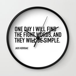 ONE DAY I WILL FIND THE FIGHT WORDS, Wall Clock