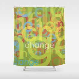 Change #2 Shower Curtain